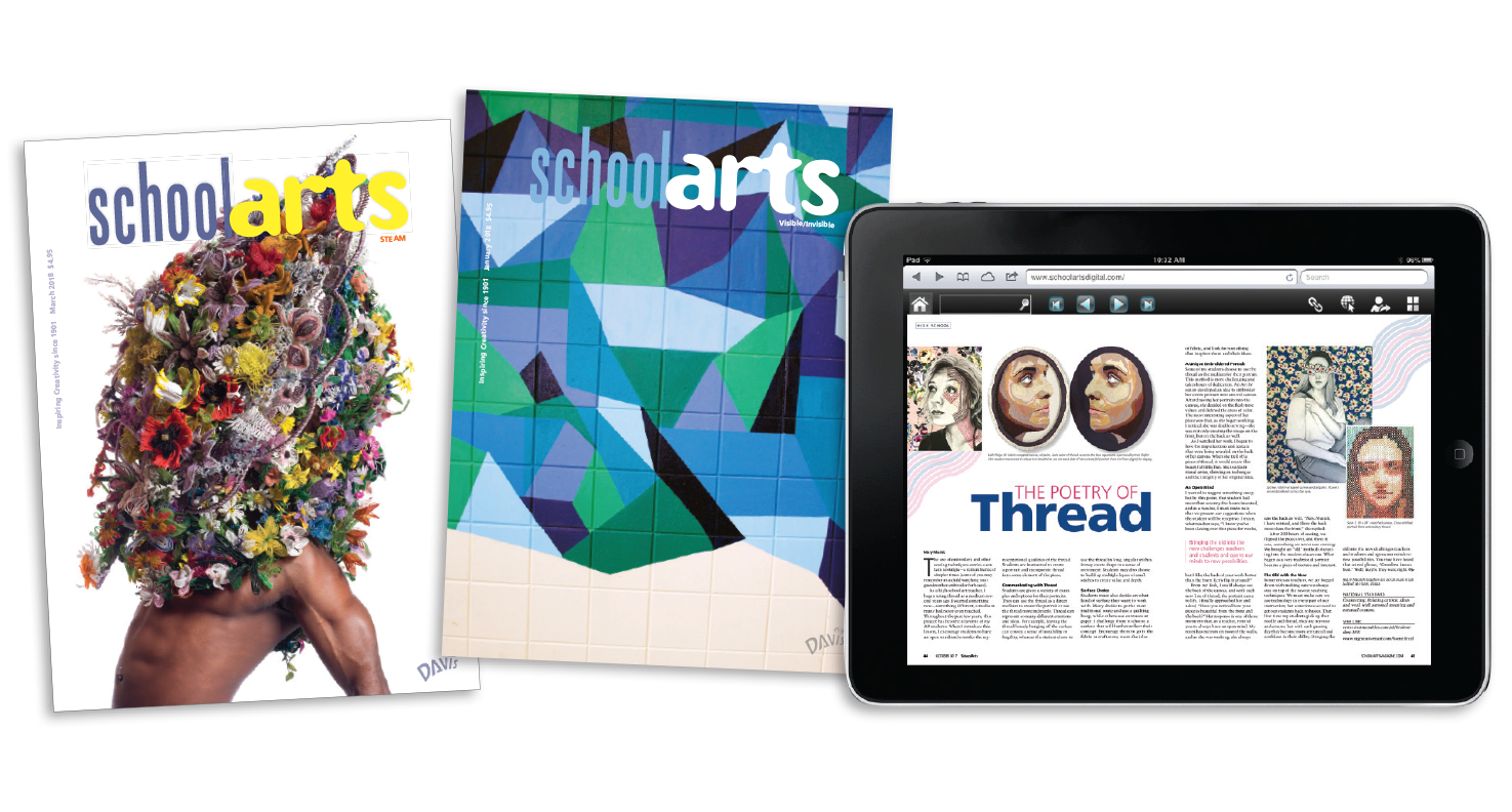SchoolArts Magazine print and digital
